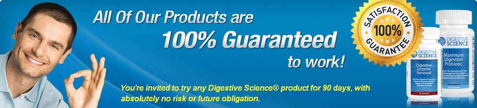 Digestive Science Solution Supplements Guarantee - You're invited to try any Digestive Science® product for 90 days, with absolutely no risk or future obligation.